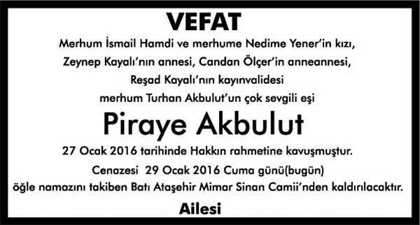 PİRAYE AKBULUT 29.01.2016 HÜRRİYET GAZETESİ VEFAT İLANI
