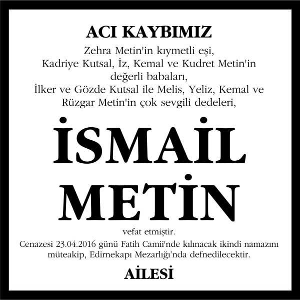 İsmail Metin hürriyet gazetesi vefat ilanı