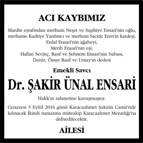 şakir ünal ensari hürriyet gazetesi vefat ilanı