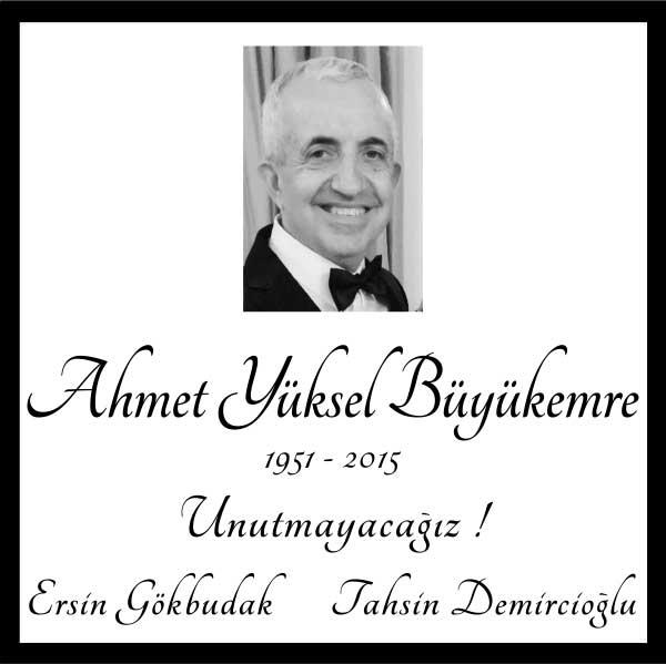 Sn. Ahmet Yüksel Büyükemre Hürriyet Gazetesi Anma ilanı