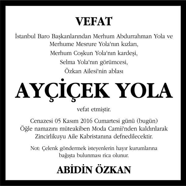 ayçiçek yola hürriyet gazetesi vefat ilanı