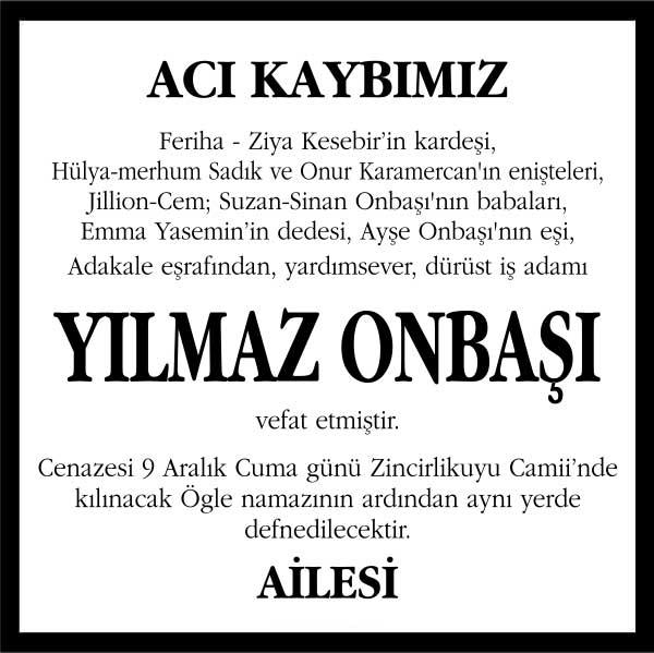 yılmaz onbaşı hürriyet gazetesi vefat ilanı