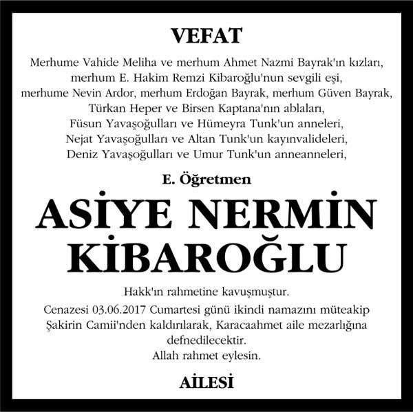 Asiye Nermin Kibaroğlu Hürriyet Gazetesi Vefat ilanı
