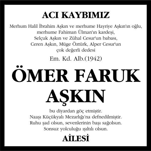 Ömer Faruk Aşkın Sözcü Gazetesi Vefat ilanı