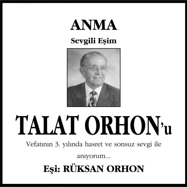 sn. talat orhon hürriyet gazetesi anma ilanı