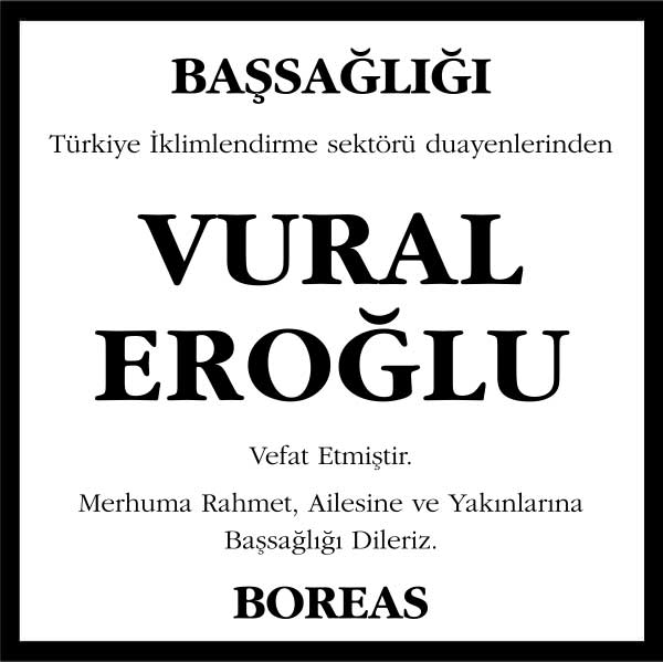 Vural Eroğlu Hürriyet Gazetesi Başsağlığı ilanı