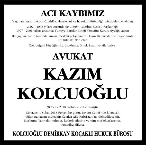 Avukat Kazım Kolcuoğlu Vefat ilanı