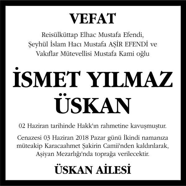 İsmeti Yılmaz Üskan Hürriyet Gazetesi Vefat ilanı