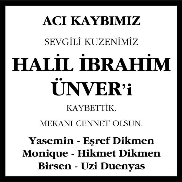 Halil İbrahim Ünver Hürriyet Gazetesi Vefat ilanı