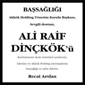 Ali Raif Dinçkök Hürriyet Gazetesi Başsağlığı ilanı