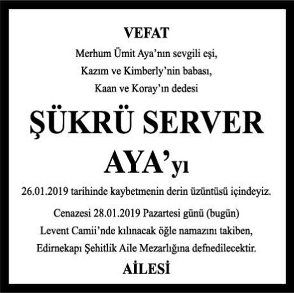 Şükrü Server Aya Hürriyet Gazetesi Vefat ilanı