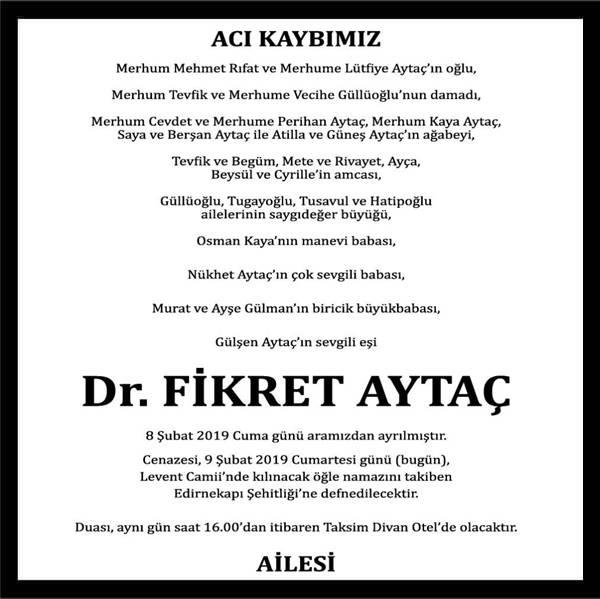 Fikret Aytaç Hürriyet Gazetesi Vefat ilanı