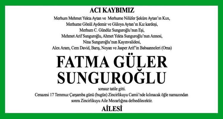 Fatma Güler Sunguroğlu Hürriyet Gazetesi Vefat İlanı