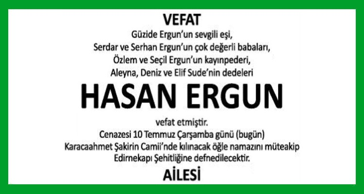 Hasan Ergun Hürriyet Gazetesi Vefat İlanı