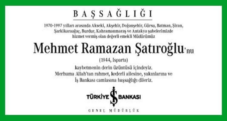 Mehmet Ramazan Şatıroğlu Hürriyet Gazetesi Başsağlığı İlanı