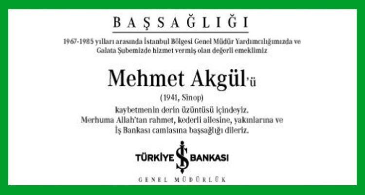 Mehmet Akgül Hürriyet Gazetesi Başsağlığı İlanı