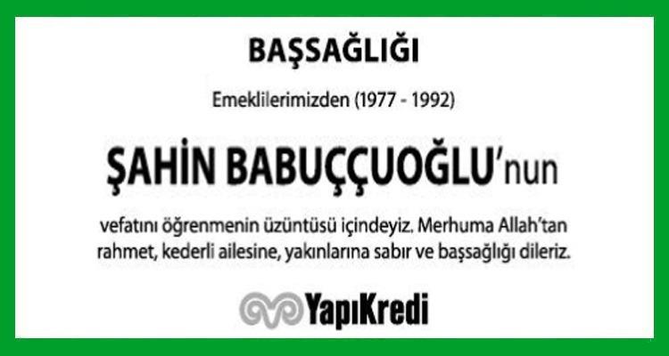 Şahin Babuççuoğlu Hürriyet Başsağlığı İlanı