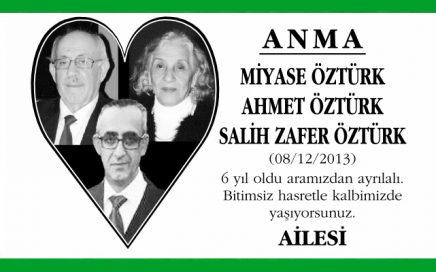 Sn. Miyase Öztürk / Sn. Ahmet Öztürk / Sn. Salih Zafer Öztürk Anma İlanı