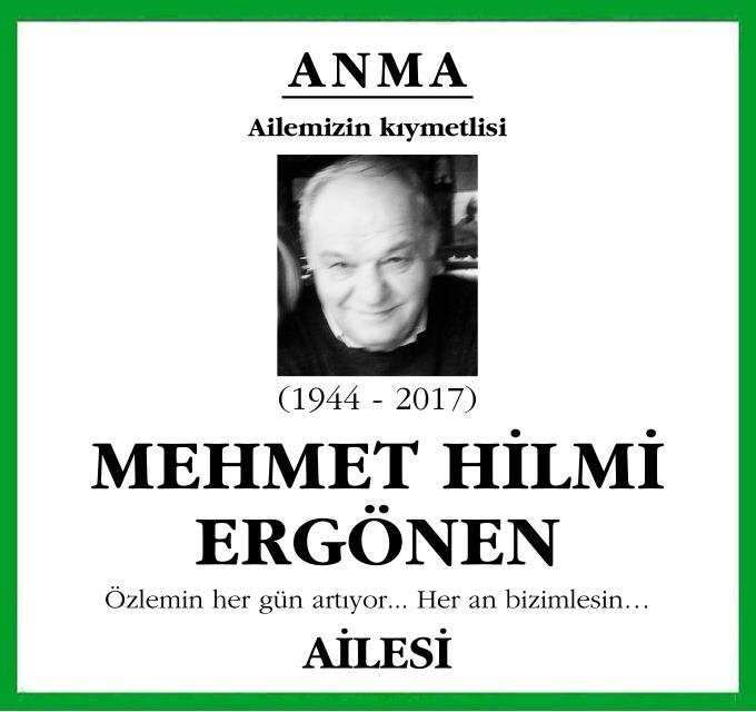 Ailemizin kıymetlisi Mehmet Hilmi Ergönen Özlemin her gün artıyor... Her an bizimlesin… Ailesi