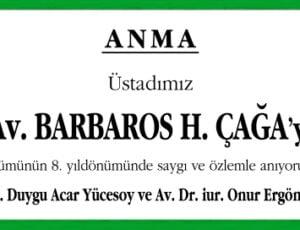 Sn. Av. Barbaros H. Çağa Anma İlanı